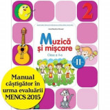 Muzica si miscare. Manual pentru clasa a II-a (semestrul II) (contine editie digitala)