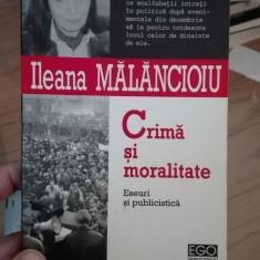Crima si moralitate – Ileana Malancioiu