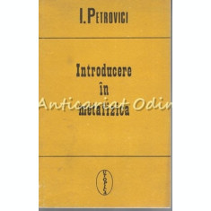 Introducere In Metafizica - I. Petrovici