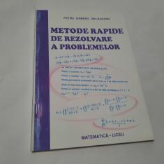 METODE RAPIDE DE REZOLVARE A PROBLEMELOR DE MATEMATICA PETRU GABRIEL SALAGEANU