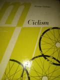 CICLISM - NICOLAE OTELEANU,  ED SPORT TURISM 1975,259 PAG CARTONATA