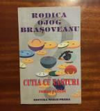 Rodica Ojog Brasoveanu - Cutia cu nasturi (Ed. Marin Preda, 1994) - Ca noua!