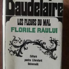 Florile raului- Charles Baudelaire Editie alcatuita de Geo Dumitrescu. Desene de Charles Baudelaire