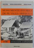MONUMENTE ISTORICE DE PE VALEA ARIESULUI - ITINERARII CULTURALE de IOAN OPRIS , MIHAELA BODEA BONFERT , MARIUS PORUMB , 2001