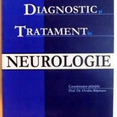 GHIDURI DE DIAGNOSTIC SI TRATAMENT IN NEUROLOGIE de OVIDIU BAJENARU , 2005
