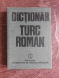 DICTIONAR TURC - ROMAN - AGIEMIN BAUBEC