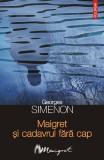 Maigret şi cadavrul fără cap