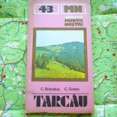 RWX HAR - 9 - COLECTIA MUNTII NOSTRI - NR 43 - TARCAU - 1987