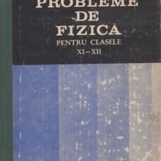 Vladuca, G. s. a. - PROBLEME DE FIZICA PENTRU CLASELE XI-XII, Bucuresti, 1983