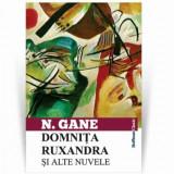 Domnita Ruxandra si alte nuvele/Nicolae Gane
