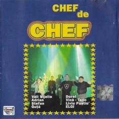 CD Chef De Chef, manele: Vali Vijelie, ELGI, Liviu Pustiu
