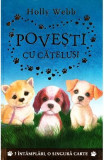 Povesti cu catelusi - Holly Webb
