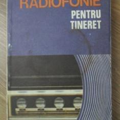 RADIOFONIE PENTRU TINERET - I.M. IOSIF, V.P. GANEA