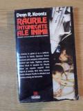 RAURILE INTUNECATE ALE INIMII de DEAN R. KOONTZ 1996