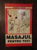MASAJUL PENTRU TOTI -SABIN IVAN