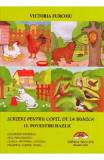 Scrieri pentru copii de la bunica. Vol.11: Povestiri hazlii - Victoria Furcoiu