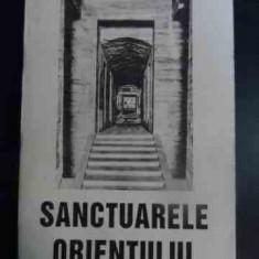 Sanctuarele Orientului - Edouard Schure ,545869