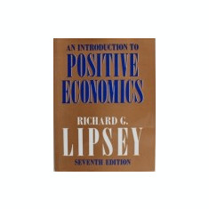 An Introduction to Positive Economics-Richard G. Lipsey