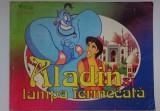 Aladin si lampa fermecata  -   Istorisire Eusebiu Camilar   Adaptare Nina Negura