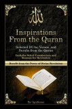 Inspirations from the Quran - Selected Duas, Verses, and Surahs from the Quran: Includes Select Commentary, Tafsir, and Reasons for Revelation