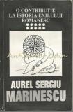 Cumpara ieftin O Contributie La Istoria Exilului Romanesc VIII - Aurel Sergiu Marinescu