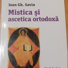 Mistica si ascetica ortodoxa de Ioan Gh. Savin