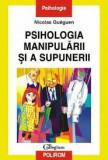 Psiholologia manipularii si a supunerii
