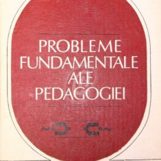 Probleme fundamentale ale pedagogiei