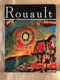 Rouault/ Clasicii picturii Universale, Editura Meridiane, Bucuresti, 1975
