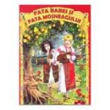 Fata babei si fata mosneagului - Ion Creanga