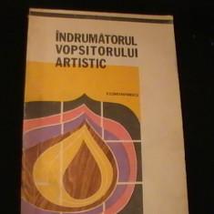 INDRUMATORUL VOPSITORULUI ARTISTIC-V. C,TINESCU-232 PG-