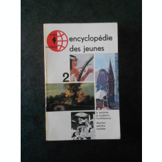 ENCYCLOPEDIE DES JEUNES volumul 2