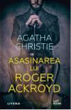 Asasinarea lui Roger Ackroyd/Agatha Christie