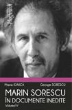 Marin Sorescu in documente inedite /George Sorescu