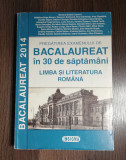 Pregatire Bacalaureat - Limba Romana - coordonator Mariana Mostoc, Sigma Educational