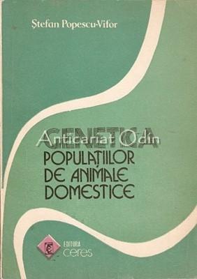 Genetica Populatiilor De Animale Domestice - Stefan Popescu-Vifor foto