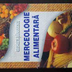 Georgeta Barbulescu - Merceologie Alimentara. 2003