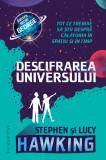 Descifrarea Universului | Stephen Hawking, Lucy Hawking