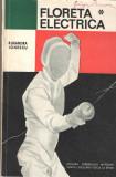 Floreta electrica - Ruxandra Ionescu Ed. CNEFS, 1968 brosata, Alta editura