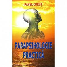 Parapsihologie practica - Pavel Corut