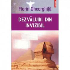 Dezvaluiri din invizibil. Editia a II-a - Florin Gheorghita
