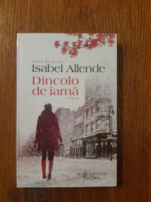 Dincolo de iarna - Isabel Allende foto