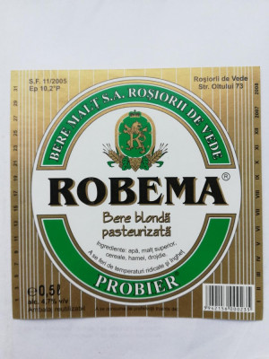 Eticheta bere - ROBEMA  2007-2008 - Rosiori de Vede  ! foto