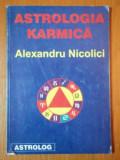 ASTROLOGIA KARMICA DE ALEXANDRU NICOLICI
