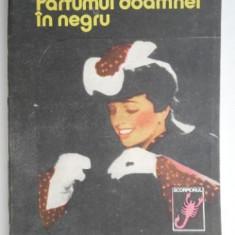 Parfumul doamnei in negru – Gaston Leroux
