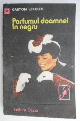 Parfumul doamnei in negru – Gaston Leroux foto