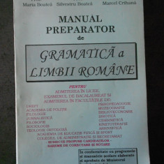 MARIA BOATCA, SILVESTRU BOATCA - MANUAL PREPARATOR DE GRAMATICA A LIMBII ROMANE