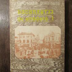 CONSTANTIN BACALBASA - BUCURESTII DE ALTADATA volumul 1
