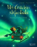 Un Craciun Elefantastic Expeditie la Polul Nord J. TOURLONIAS, MICHAEL ENGLER