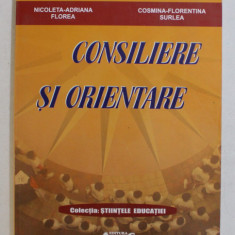 CONSILIERE SI ORIENTARE de NICOLETA - ADRIANA FLOREA si COSMINA - FLORENTINA SURLEA